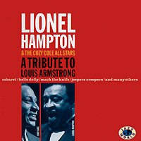 Lionel Hampton & The Cozy Cole All Stars A Tribute To Louis Armstrong Cole Джонни Летман Johnny Letman инфо 12438f.